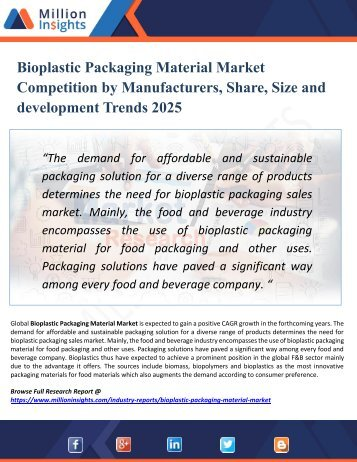 Bioplastic Packaging Material Market 2025 - Industry Size, Trends, Demand, Growth, Share, Opportunities and Analysis