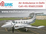 Call Medivic Aviation Air Ambulance and Book Very Low Cost Service