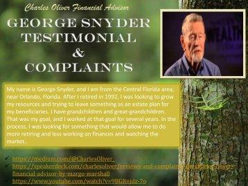 George Snyder Testimonial & Compaints for Charles Oliver Financial Advisor