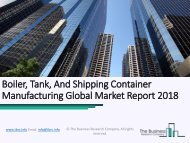 Boiler, Tank, And Shipping Container Manufacturing Global Market Report 2018