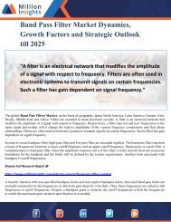 Band Pass Filter Market Dynamics, Growth Factors and Strategic Outlook till 2025