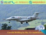Tension Free and Safe Shifting by Sky Air Ambulance in Bangalore