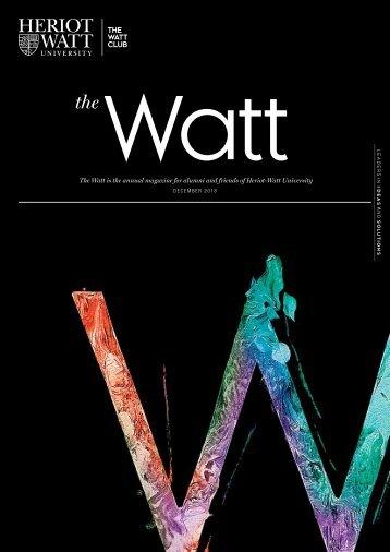 The Watt 2018 (Heriot-Watt University Alumni magazine)