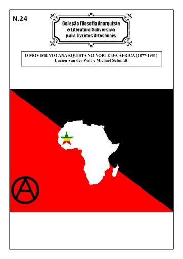 NUMERO 24 - O MOVIMENTO ANARQUISTA NO NORTE DA ÁFRICA (1877-1951)