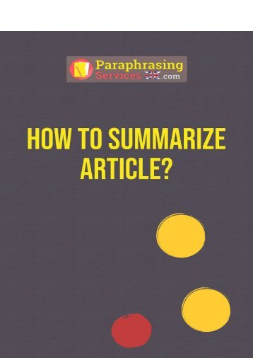 How to Summarize Article?