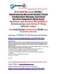(28-11-2018 Version)New SCCM 70-703 PDF and VCE Dumps 134Q Free Offer(Q84-93)