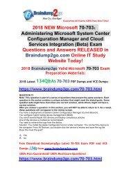 (28-11-2018 Version)New SCCM 70-703 VCE and 70-703 PDF Dumps 134Q Free Offer(Q73-83)
