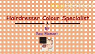 Hairdresser Colour Specialist