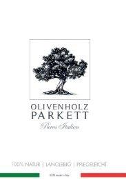 Olivenholz Parkett - Pures Italien