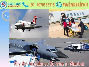 Avail Sky Air Ambulance in Mumbai with Medical Staff