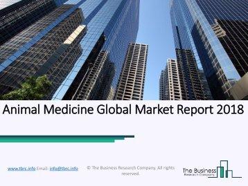 Animal Medicine Global Market Report 2018