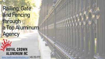 Get Railing, Gate and Fencing through a Top Aluminum Agency