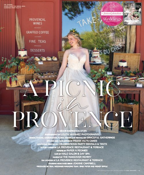 "Real Weddings Magazine's ""A Picnic in Provence"" Styled Shoot - Winter/Spring 2019 - Featuring some of the Best Wedding Vendors in Sacramento, Tahoe and throughout Northern California!"