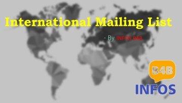 International Mailing List | International Email Database | Infos B4B