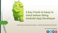 5 Key Points to keep in mind before Hiring Android App Developer