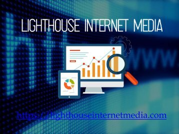 Internet Marketing Miami | Lighthouse Internet Media