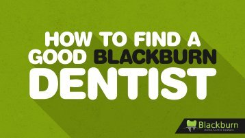 How to Find a Good Blackburn Dentist