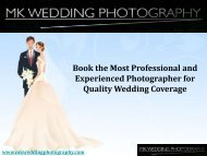 Book the Most Professional and Experienced Photographer for Quality Wedding Coverage