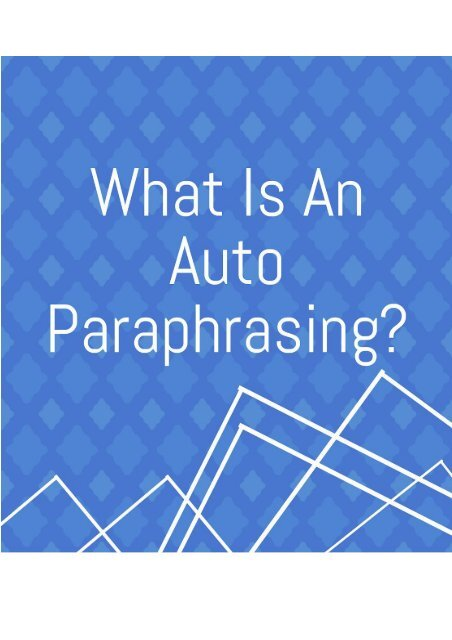 What Is an Auto Paraphrasing
