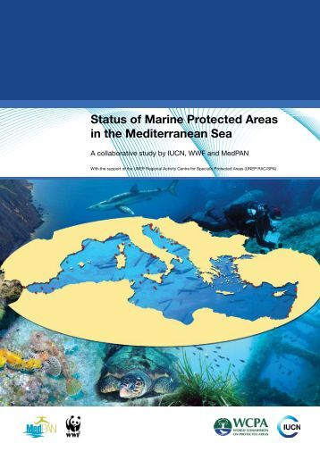 Status of Marine Protected Areas in the Mediterranean Sea - MedPan