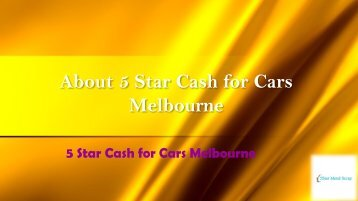 About 5 Star Cash for Cars Melbourne