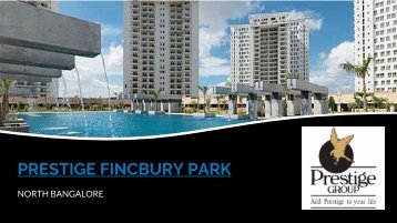 Prestige Finsbury park at www.prestigefinsburypark.gen.in