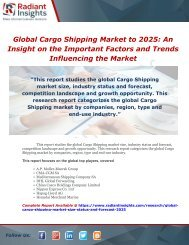 Global Cargo Shipping Market to 2025 An Insight On the Important Factors and Trends Influencing the Market