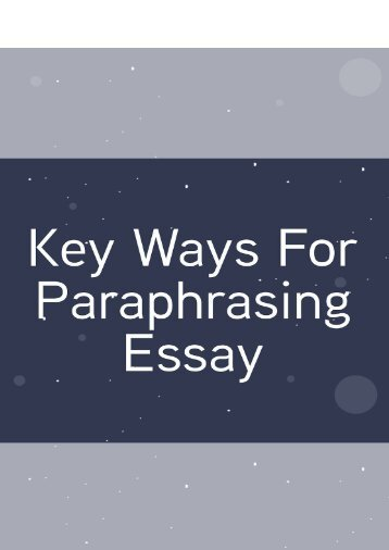 Key Ways For Paraphrasing Essay