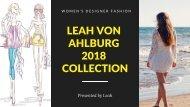 Leah Von Ahlburg 2018 Collection