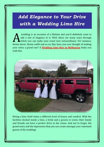 Add Elegance to Your Drive with a Wedding Limo Hire