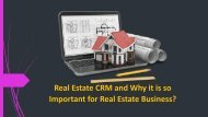 Real Estate CRM and Why it is so Important for Real Estate Business?