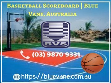 Best design of Basketball Scoreboard - Blue Vane