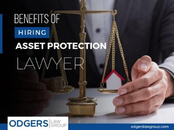 Benefits of Hiring an Asset Protection Attorney in San Diego