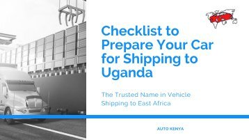 Prepare Your Car for Shipping a Car to Kenya | Auto Kenya
