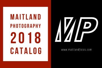 Maitland Photography 2018 Catalog