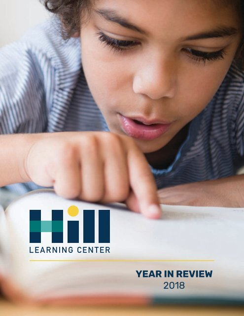 Hill Learning Center 2018 Year in Review