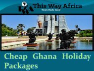Cheap Ghana Holiday Packages