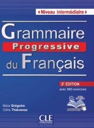 CLE - Grammaire progressive du Francais Niveau Intermediaire-3rd - 680 exercices-pdf
