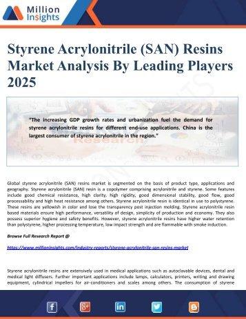 Styrene Acrylonitrile (SAN) Resins Market Analysis By Leading Players 2025
