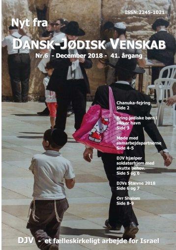 Nyt Fra Dansk-Jødisk Venskab – Nr. 6 – December 2018 – 41. årgang