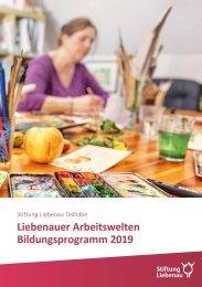 Liebenauer Arbeitswelten Bildungsprogramm 2019