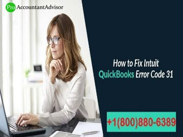 How to Fix QuickBooks Error Code 31 – Easy Steps