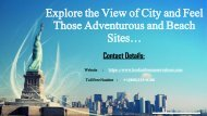 Explore the View of City Miami and Feel Those Adventurous and Beach Sites!