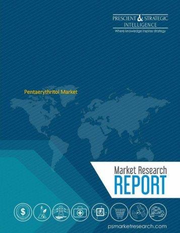 Pentaerythritol Market Scope and Size