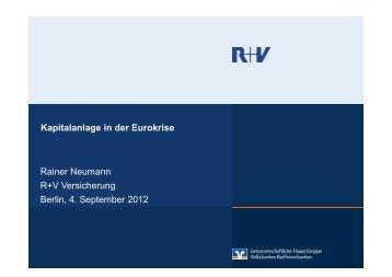 Kapitalanlage in der Eurokrise Rainer Neumann R+V Versicherung ...