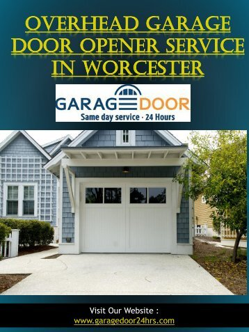 Overhead Garage Door Opener Service In Worcester