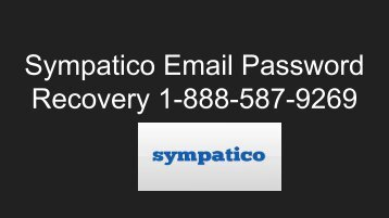 Sympatico Email Password Recovery 1-888-587-9269