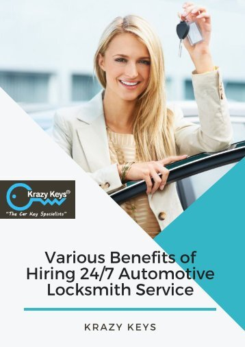Advantages of Hiring 24/7 Automotive Locksmith Service | Krazy Keys