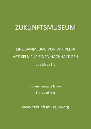 Zukunftsmuseum: Impulse für einen zukünftigen nachhaltigen Alltag