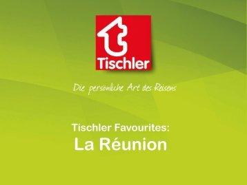 Tischler Favourites Traumziel La_Réunion